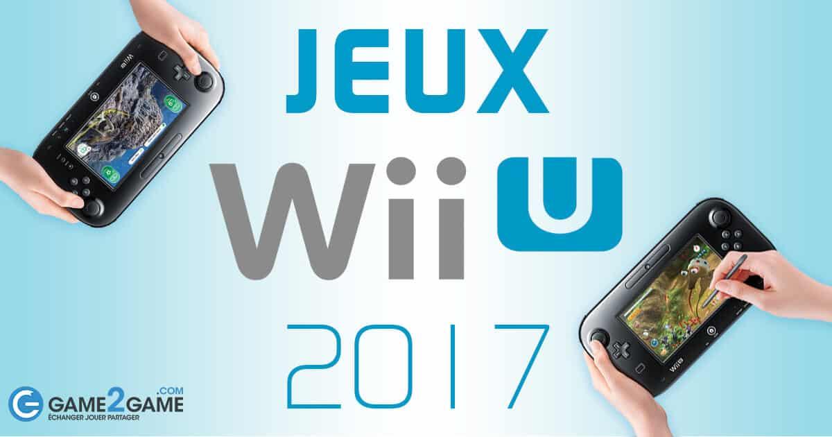 jeux wii u 2017-une