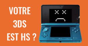 Réparation 3DS : résolvez vos problèmes de chargement, de joystick ou d'écran